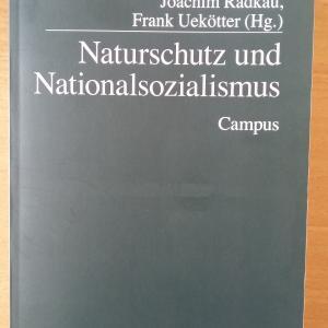 """Cover-Abbildung """"Naturschutz und Nationalsozialismus"""", Campus Verlag"""