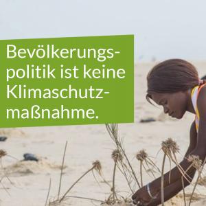 Afrikanische Frau, Texttafel: Bevölkerungspolitik ist keine Klimaschutzmaßnahme