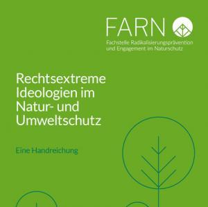 """Cover-Abbildung FARN-Handreichung """"Rechtsextreme Ideologien im Natur- und Umweltschutz"""""""
