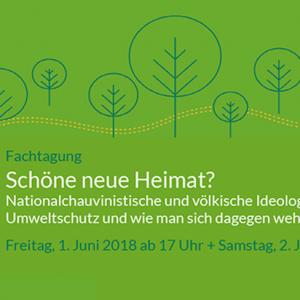 """Plakat mit Informationen zur FARN-Fachtagung 2018 """"Schöne neue Heimat?"""""""